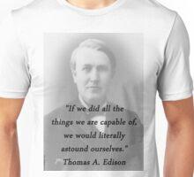 Astound Ourselves - Thomas Edison Unisex T-Shirt