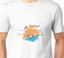 two rods and wording Go Fishing.   Unisex T-Shirt