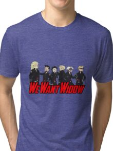We Want Widow Tri-blend T-Shirt