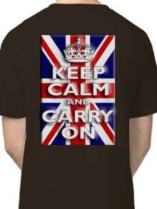 Keep Calm, & Carry On, Union Jack, Flag, Blighty, UK, GB, Be British! Classic T-Shirt