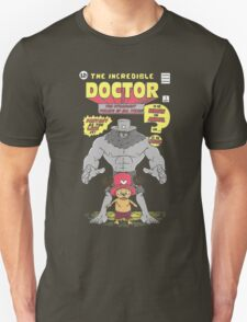The Doctor Incredible T-Shirt