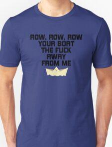 Row, Row, Row Your Boat Funny T-Shirt
