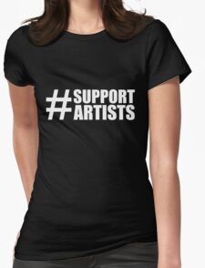 #SUPPORTARTISTS on  dark background - by m a longbottom - PLATFORM58 Womens Fitted T-Shirt