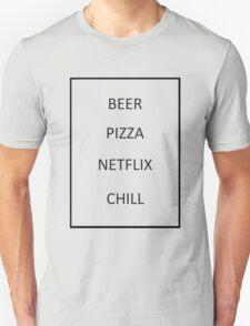Beer Pizza Netflix Chill Unisex T-Shirt