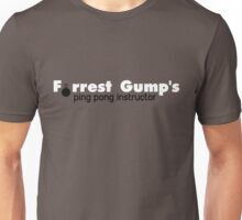 Forrest Gump's ping pong instructor Unisex T-Shirt