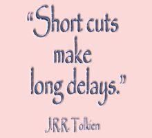 JRR, Tolkien, Short cuts, make long delays One Piece - Short Sleeve