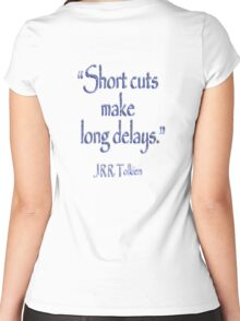 JRR, Tolkien, Short cuts, make long delays Women's Fitted Scoop T-Shirt