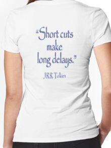 JRR, Tolkien, Short cuts, make long delays Women's Fitted V-Neck T-Shirt
