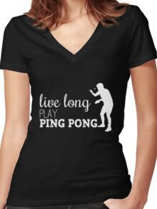 live long, play ping pong! Women's Fitted V-Neck T-Shirt
