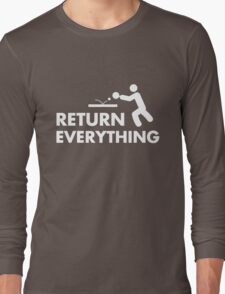 Return everything Long Sleeve T-Shirt