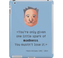 Robin Williams' madness iPad Case/Skin