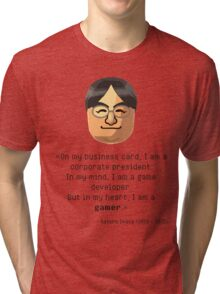 Mr. Iwata's wisdom Tri-blend T-Shirt