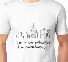 I'm in love with cities Unisex T-Shirt