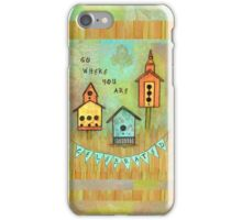 Go Where You Are Celebrated--Survive andThrive iPhone Case/Skin