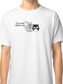 I'm nuts about you Classic T-Shirt