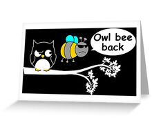 Owl bee back Greeting Card