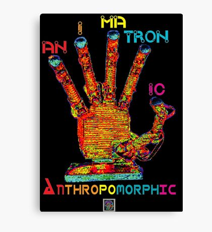 """Animatronic Anthropomorphic""© Canvas Print"