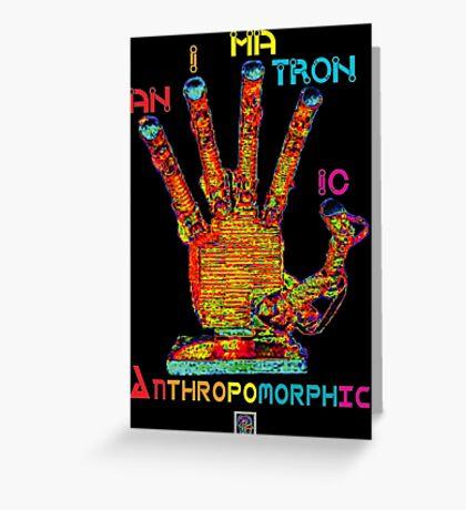"""Animatronic Anthropomorphic""© Greeting Card"
