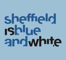 Sheffield is Blue & White Kids Tee