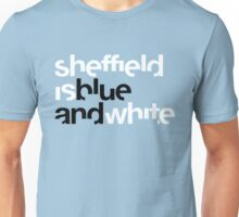 Sheffield is Blue Unisex T-Shirt