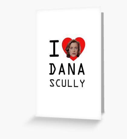 I Heart Dana Scully Greeting Card