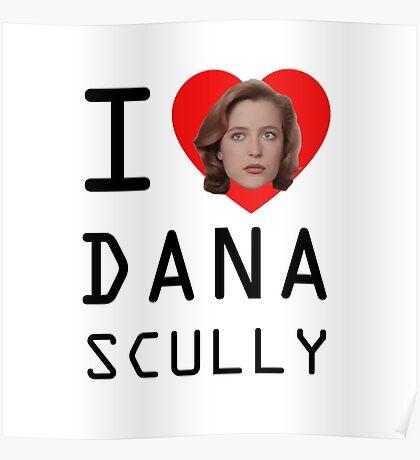 I Heart Dana Scully Poster