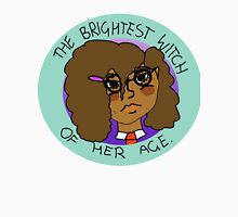 The Brightest Witch Of Her Age Hermione Granger Unisex T-Shirt
