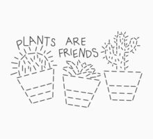 Plants Are Friends by SHOPMEGANDEM