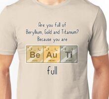 You're BeAuTiFull Unisex T-Shirt