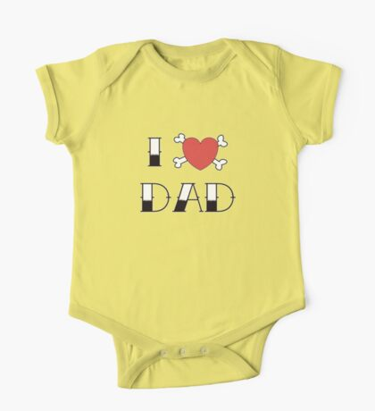 I (Love) Heart Dad Tattoo One Piece - Short Sleeve