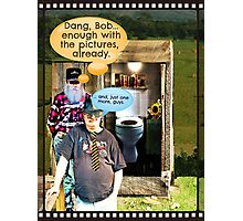 """""""Bob with Bubba, Take 342""""... prints and products Photographic Print"""