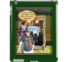 """""""Bob with Bubba, Take 342""""... prints and products iPad Case/Skin"""