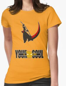 Your Soul is Mine Womens Fitted T-Shirt