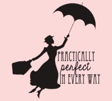 Practically Perfect in Every Way Kids Tee