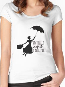 Practically Perfect in Every Way Women's Fitted Scoop T-Shirt