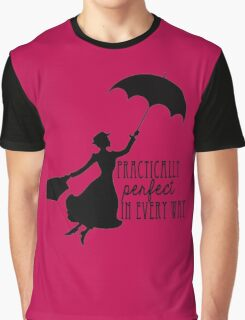 Practically Perfect in Every Way Graphic T-Shirt