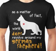 German Shepherd - as a matter of Fact... Unisex T-Shirt