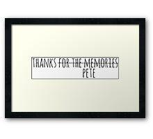 Thanks (Pete) Framed Print