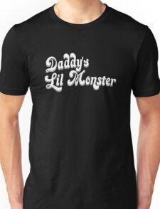 Daddy's Little Monster Unisex T-Shirt