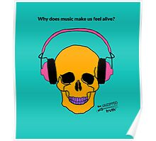 Why does music make us feel alive? Poster