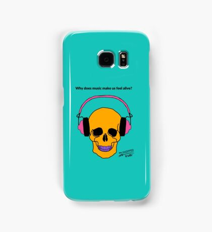 Why does music make us feel alive? Samsung Galaxy Case/Skin