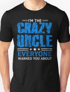 Crazy Uncle Unisex T-Shirt