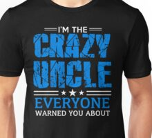 Crazy Uncle Unisex T-Shirt