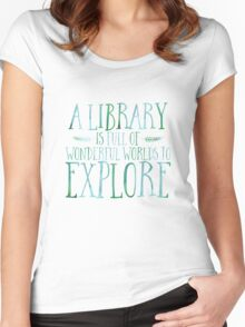 A Library Is Full Of Wonderful Worlds (Blue) Women's Fitted Scoop T-Shirt