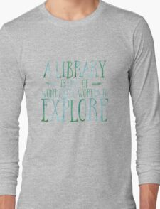 A Library Is Full Of Wonderful Worlds (Blue) Long Sleeve T-Shirt