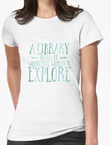 A Library Is Full Of Wonderful Worlds (Blue) Womens Fitted T-Shirt