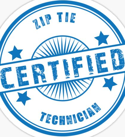 Certified Zip Tie Technician Sticker
