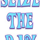 Seize the Day by gretzky