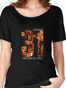 31 The Evil Clowns Horror Movie 2016 Women's Relaxed Fit T-Shirt
