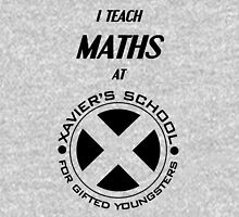 I Teach Maths at Xavier's School for Gifted Youngsters Unisex T-Shirt